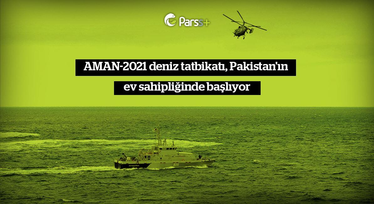 AMAN-2021 deniz tatbikatı, Pakistan'ın ev sahipliğinde başlıyor