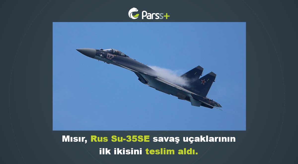 Mısır, Rus Su-35SE savaş uçaklarını teslim aldı