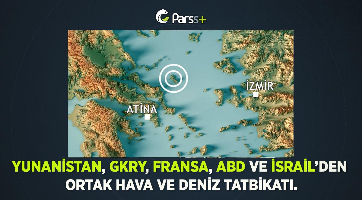 Yunanistan, GKRY, Fransa, ABD ve İsrail'den ortak hava ve deniz tatbikatı.