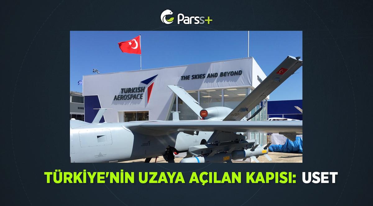 Türkiye'nin Uzaya açılan kapısı: USET