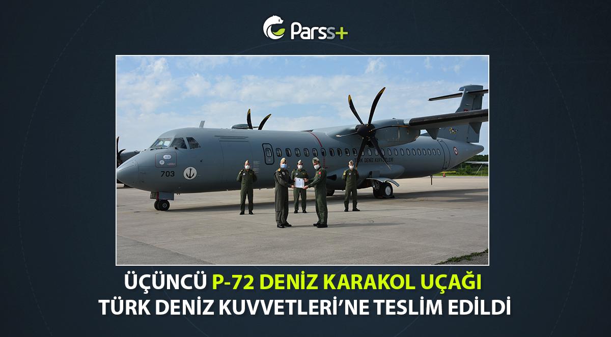 Üçüncü P-72 Deniz Karakol Uçağı Türk Deniz Kuvvetleri'ne teslim edildi
