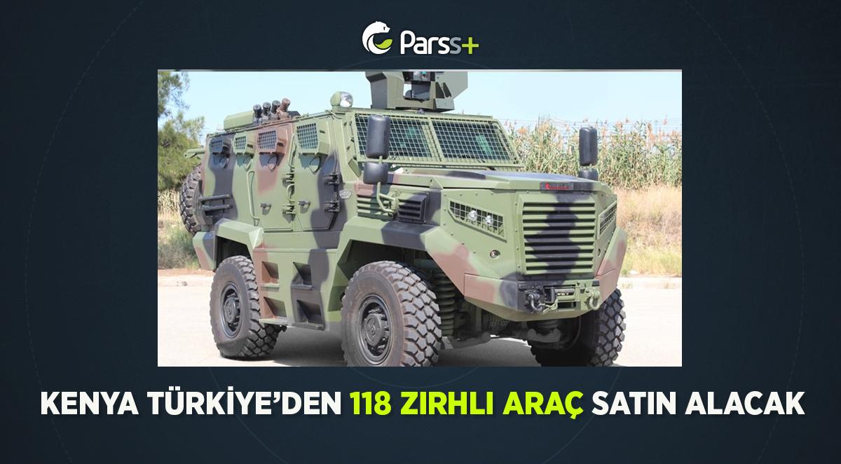 Kenya, Türkiye'den 118 Zırhlı Araç Satın Alacak