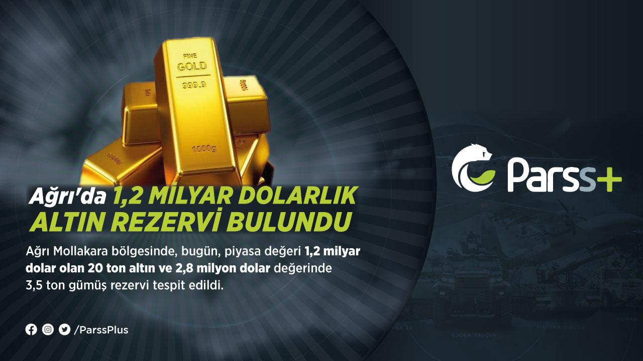 Ağrı'da 1,2 milyar dolarlık altın rezervi bulundu