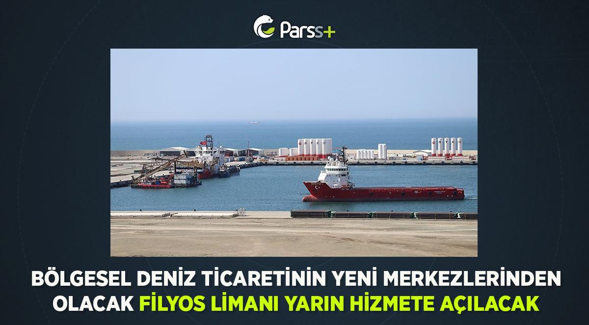 Bölgesel deniz ticaretinin yeni merkezlerinden olacak Filyos Limanı yarın hizmete açılacak