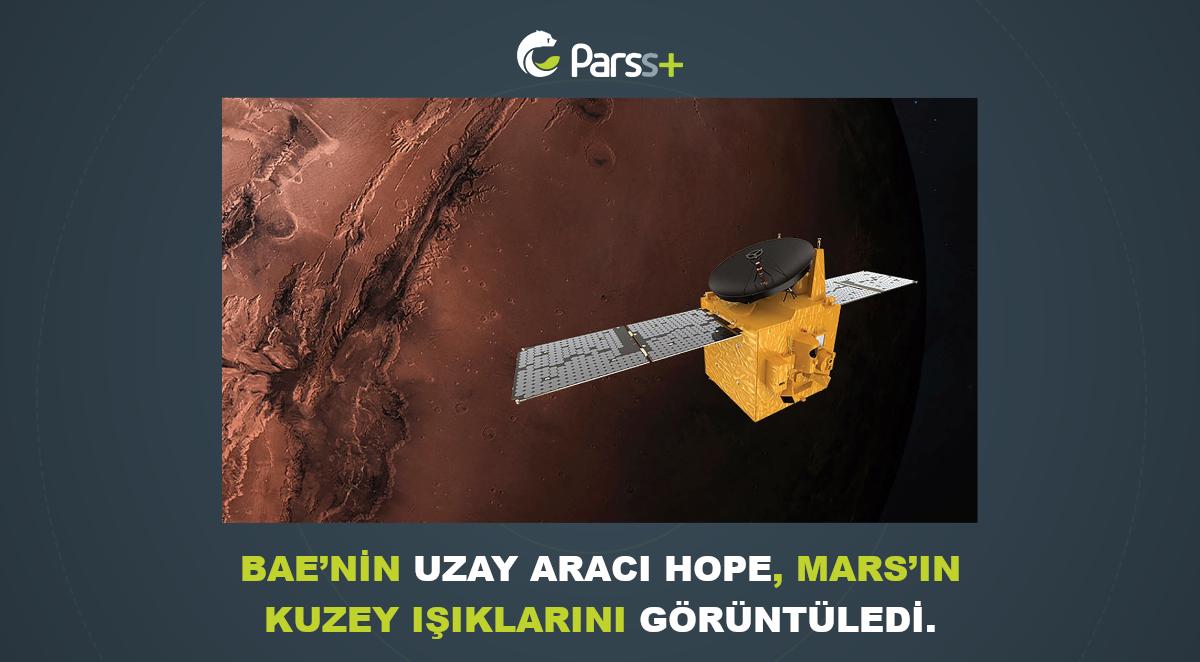 BAE'nin Uzay Aracı Hope, Mars'ın Kuzey Işıklarını Görüntüledi