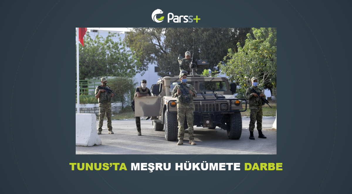 Tunus'ta meşru hükümete darbe