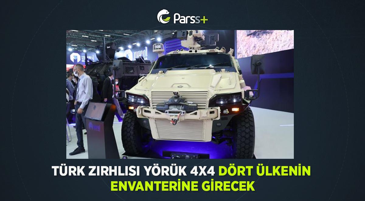 Türk zırhlısı Yörük 4×4 dört ülkenin envanterine girecek